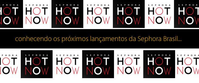 hot_now_sephora_2014_capa
