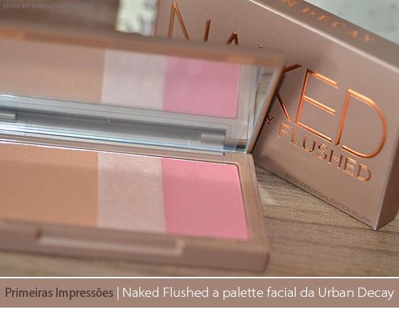 Naked Flushed blush, bronzer e iluminador