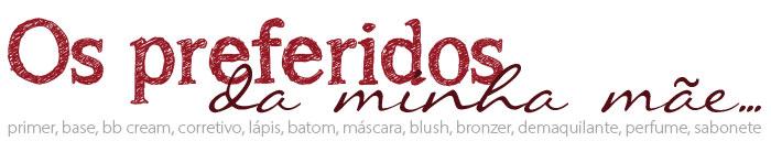 maquiagem_dia_das_maes
