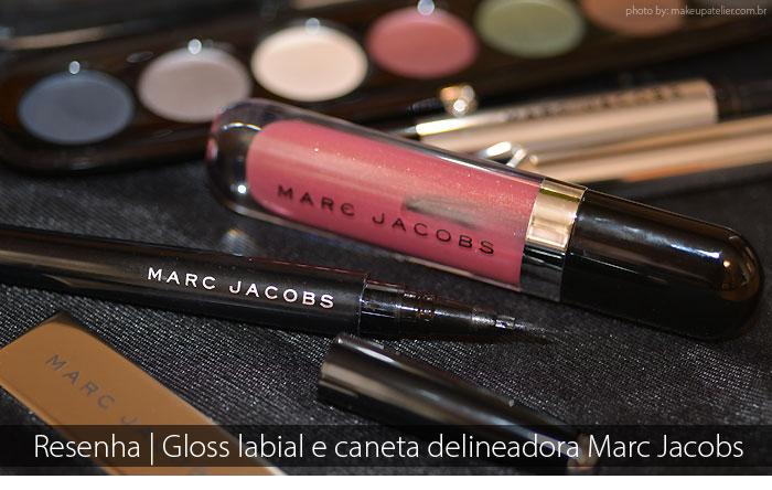 Marc Jacobs no Brasil e resenha do gloss e delineador da marca.  marc jacobs gloss delineador 0d86242083