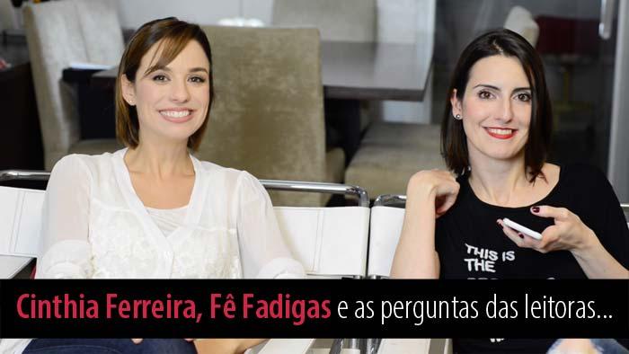 perguntas-e-respostas-Cinthia-e-Fernanda-Fadigas